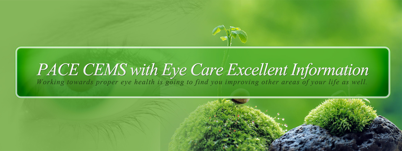PACE CEMS with Eye Care Excellent Information